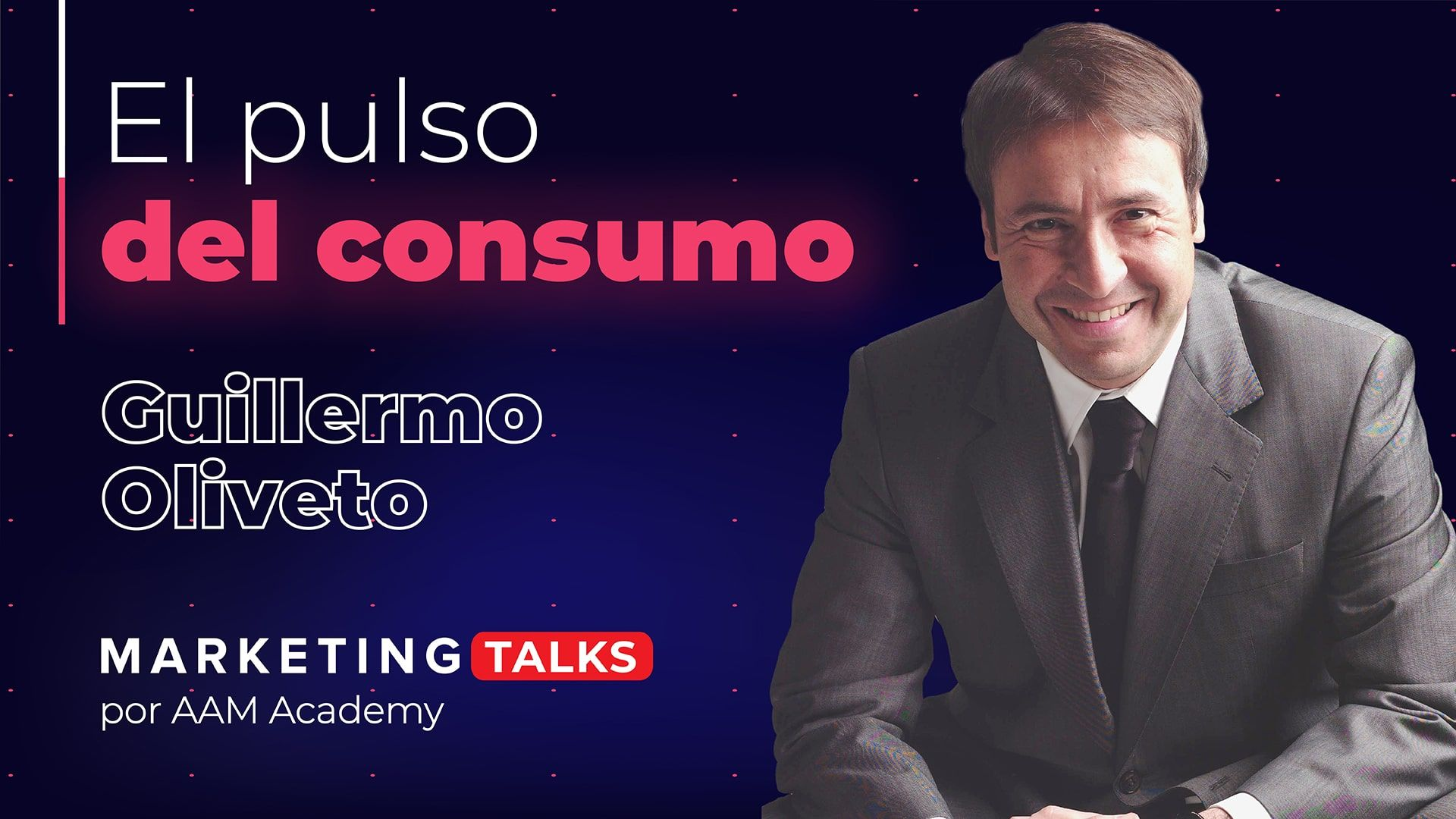 VER Guillermo Oliveto: El Pulso del Consumo